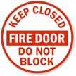 Keep Closed Fire Door Don't Block Sign