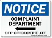 Complaint Department Fifth Office On The Left Sign