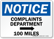 Complaints Department Right 100 Miles Humorous Sign