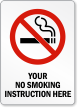 Personalized Your No Smoking Instructions Here Sign