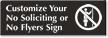 Custom No Soliciting, Flyers with Symbol Sign