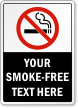 Personalized Your Smoke-Free Text Here Sign