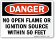 OSHA Danger No Open Flame Or Ignition Sign