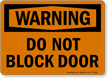 Warning Block Door Sign