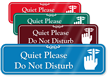 Quiet Please Do Not Disturb Showcase Wall Sign