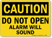 Caution Open Alarm Will Sound Sign