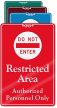 Do Not Enter Restricted Area ShowCase Wall Sign