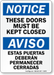 Doors Must Be Kept Closed Bilingual Sign