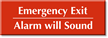 Emergency Exit, Alarm Will Sound Engraved Sign