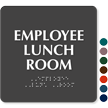 TactileTouch™ Employee Lunch Room Sign with Braille
