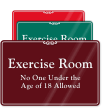 Exercise Room No One Under 18 Sign