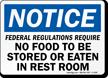 No Food Stored Eaten In RestRoom Sign