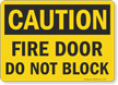 OSHA Caution Fire Door Block Sign