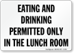 Eating and Drinking Permitted Sign