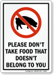 Dont Take Food Doesnt Belong To You Sign