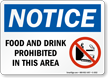 Notice Food or Drink Prohibited Sign