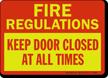 Fire Regulations Keep Door Closed Sign
