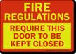 Fire Regulations Door Closed Sign