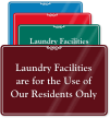 Laundry Facilities for Our Residents Only Sign