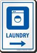 Laundry Right Arrow Hospital Sign