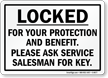 Locked For Your Protection & Benefit Sign