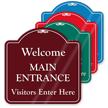 Welcome Main Entrance ShowCase Sign