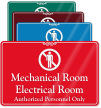 Mechanical Electrical Room, Authorized Personnel Only Wall Sign