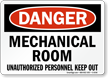 Mechanical Room Unauthorized Personnel Sign