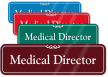 Medical Director ShowCase Wall Sign