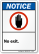 Notice (ANSI) No Exit Sign