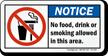 No Food Drink Smoking Notice Sign