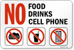 No Food Drinks Cell Phone Sign