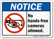No Hands Free Cameras Allowed Sign