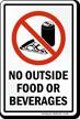 No Outside Food Or Beverages Sign