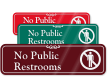 No Public Restrooms with Graphic ShowCase™ Wall Sign