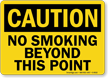 Caution: No Smoking Beyond This Point