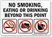 No Smoking, Eating or Drinking Beyond Sign
