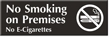 No Smoking E-Cigarettes on Premises Engraved Sign