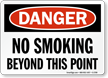 Danger No Smoking Beyond Point Sign