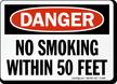 Danger No Smoking Within Feet Sign