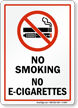 No Smoking No E-Cigarettes, Prohibited Sign