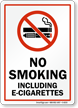 No Smoking Including E-Cigarettes Sign with Symbol