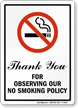 Thank You Observing No Smoking Policy Sign