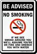Be Advised, No Smoking Sign