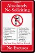 No Soliciting No Excuses Showcase Sign