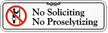 No Soliciting, No Proselytizing with Symbol Sign