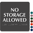 No Storage Allowed ADA TactileTouch™ Sign with Braille
