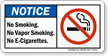 No Smoking, No Vapor Smoking, No E-Cigarettes Sign