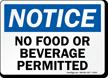 Notice No Food Beverage Sign