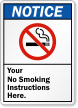 Personalized Notice Your No Smoking Instructions Here Sign